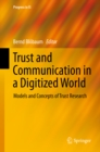 Image for Trust and communication in a digitized world: models and concepts of trust research : 0