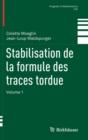 Image for Stabilisation de la Formule Des Traces Tordue : Volume 1