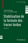 Image for Stabilisation de la formule des traces tordue: Volume 2 : 317