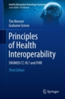 Image for Principles of health interoperability  : SNOMED CT, HL7 and FHIR