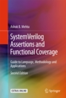 Image for SystemVerilog Assertions and Functional Coverage: Guide to Language, Methodology and Applications