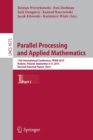 Image for Parallel processing and applied mathematics  : 11th international conference, PPAM 2013, Krakow, Poland, September 6-9, 2015, revised selected papersPart I