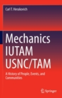 Image for Mechanics IUTAM USNC/TAM : A History of People, Events, and Communities
