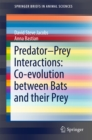 Image for Predator-Prey Interactions: Co-evolution between Bats and Their Prey