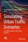 Image for Simulating urban traffic scenarios: 3rd SUMO Conference 2015 Berlin, Germany