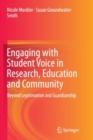 Image for Engaging with Student Voice in Research, Education and Community : Beyond Legitimation and Guardianship