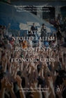 Image for Late neoliberalism and its discontents in the economic crisis: comparing social movements in the European periphery