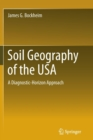 Image for Soil Geography of the USA : A Diagnostic-Horizon Approach
