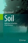 Image for Soil : Reflections on the Basis of our Existence