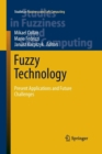 Image for Fuzzy Technology : Present Applications and Future Challenges