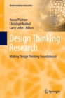 Image for Design thinking research  : making design thinking foundational