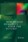 Image for How Should Humanity Steer the Future?