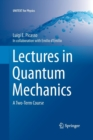 Image for Lectures in Quantum Mechanics : A Two-Term Course