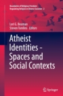 Image for Atheist Identities - Spaces and Social Contexts