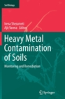 Image for Heavy Metal Contamination of Soils : Monitoring and Remediation
