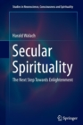 Image for Secular Spirituality : The Next Step Towards Enlightenment