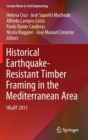 Image for Historical Earthquake-Resistant Timber Framing in the Mediterranean Area : HEaRT 2015