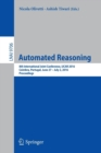 Image for Automated Reasoning : 8th International Joint Conference, IJCAR 2016, Coimbra, Portugal, June 27 - July 2, 2016, Proceedings