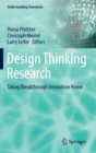 Image for Design thinking research: Taking breakthrough innovation home