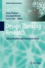 Image for Design thinking research.: (Taking breakthrough innovation home)