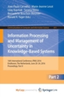 Image for Information Processing and Management of Uncertainty in Knowledge-Based Systems : 16th International Conference, IPMU 2016, Eindhoven, The Netherlands, June 20 - 24, 2016, Proceedings, Part II