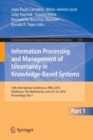 Image for Information processing and management of uncertainty in knowledge-based systems  : 16th International Conference, IPMU 2016, Eindhoven, The Netherlands, June 20-24, 2016, proceedingsPart I