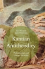 Image for Kantian antitheodicy  : philosophical and literary varieties