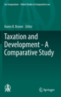 Image for Taxation and development  : a comparative study