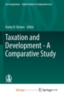Image for Taxation and Development - A Comparative Study