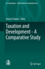 Image for Taxation and Development - A Comparative Study : volume 21