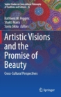 Image for Artistic visions and the promise of beauty  : cross-cultural perspectives