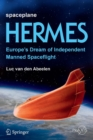 Image for Spaceplane HERMES : Europe's Dream of Independent Manned Spaceflight