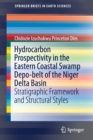Image for Hydrocarbon Prospectivity in the Eastern Coastal Swamp Depo-belt of the Niger Delta Basin : Stratigraphic Framework and Structural Styles