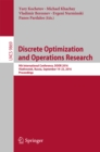 Image for Discrete optimization and operations research: 9th International Conference, DOOR 2016, Vladivostok, Russia, September 19-23, 2016, Proceedings : 9869