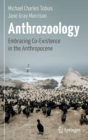 Image for Anthrozoology : Embracing Co-Existence in the Anthropocene