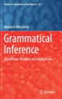 Image for Grammatical inference  : algorithms, routines and applications