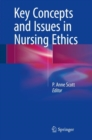 Image for Key Concepts and Issues in Nursing Ethics