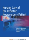Image for Nursing Care of the Pediatric Neurosurgery Patient