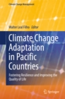 Image for Climate Change Adaptation in Pacific Countries: Fostering Resilience and Improving the Quality of Life