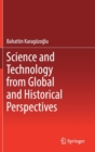 Image for Science and Technology from Global and Historical Perspectives
