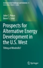 Image for Prospects for alternative energy development in the U.S. West  : tilting at windmills?