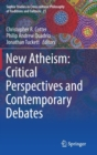Image for New atheism  : critical perspectives and contemporary debates