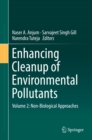 Image for Enhancing Cleanup of Environmental Pollutants: Volume 2: Non-Biological Approaches : Volume 2,