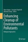 Image for Enhancing cleanup of environmental pollutantsVolume 1,: Biological approaches