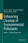 Image for Enhancing Cleanup of Environmental Pollutants: Volume 1: Biological Approaches : Volume 1,