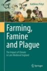 Image for Farming, famine and plague  : the impact of climate in late medieval England