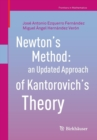 Image for Newton's method  : an updated approach of Kantorovich's theory