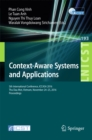 Image for Context-aware systems and applications: 5th International Conference, ICCASA 2016, Thu Dau Mot, Vietnam, November 24-25, 2016, Proceedings : 193