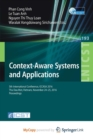 Image for Context-Aware Systems and Applications : 5th International Conference, ICCASA 2016, Thu Dau Mot, Vietnam, November 24-25, 2016, Proceedings