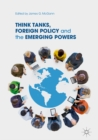 Image for Think tanks, foreign policy and the emerging powers